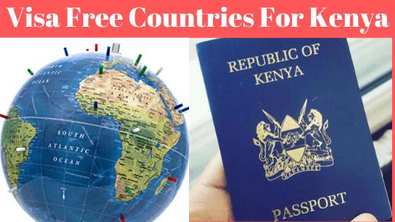 List of visa free countries for Kenya resident passport holders